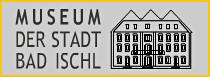 Museum der Stadt Bad Ischl & Lehar Villa - Ausflusgziel in Bad Ischl in Oberösterreich